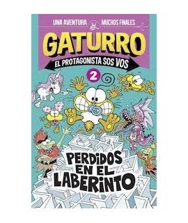 GATURRO EL PROTAGONISTA SOS VOS 2 PERDIDOS EN EL LABERINTO