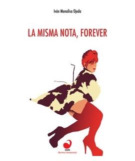 MISMA NOTA, FOREVER, LA
