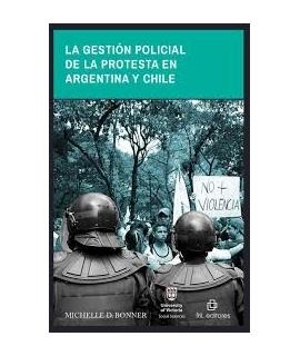 GESTION POLICIAL DE LA PROTESTA EN ARGENTINA Y CHILE