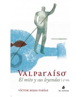 VALPARAISO, EL MITO Y SUS LEYENDAS