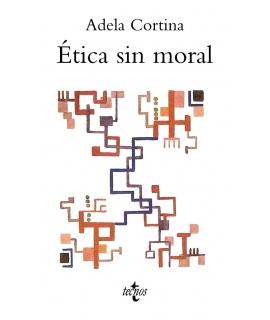 ETICA SIN MORAL