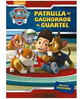 PATRULLA DE CACHORROS AL CUARTEL