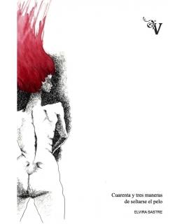 CUARENTA Y TRES MANERAS DE SOLTARSE EL PELO
