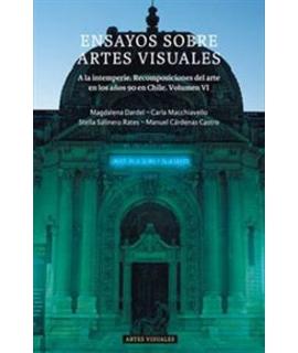 ENSAYOS SOBRE ARTES VISUALES A LA INTERPERIE RECOMPISICION DEL ARTE