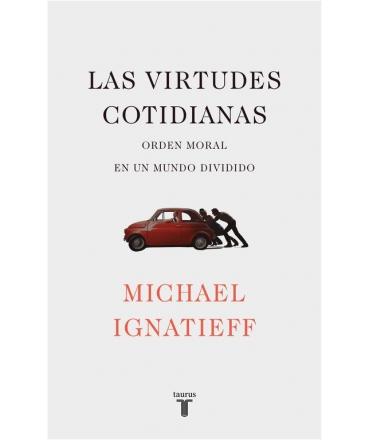 VIRTUDES COTIDIANAS, LAS
