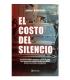 COSTO DEL SILENCIO, EL