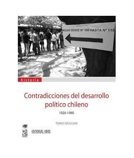 CONTRADICCIONES DEL DESARROLLO POLITICO CHILENO 1920-1990