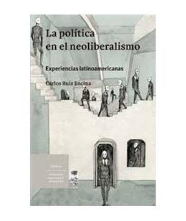 POLITICA EN EL NEOLIBERALISMO, LA