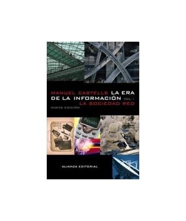 ERA DE LA INFORMACION,LA VOL.1 LA SOCIEDAD RED