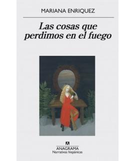 COSAS QUE PERDIMOS EN EL FUEGO, LAS