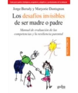 DESAFIOS INVISIBLES DE SER MADRE O PADRE Manual de evaluación de las competencias y la resiliencia parental