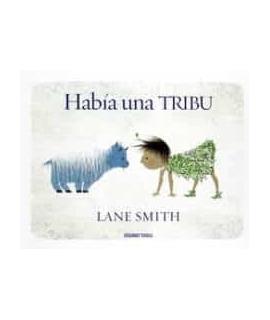 HABIA UNA TRIBU