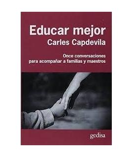EDUCAR MEJOR. Once observaciones para acompañar a familias y maestros