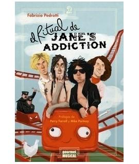 RITUAL DE JANE'S ADDICTION, EL