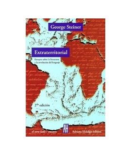 EXTRATERRITORIAL ENSAYOS SOBRE LA LITERATURA Y LA REVOLUCION DEL LENGUAJE