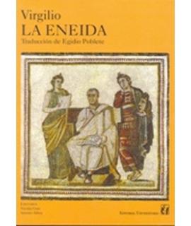 ENEIDA, LA Traducción de Egidio Poblete Traductores Nicolás Cruz y Antonio Arbea