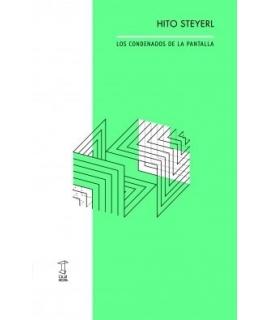 CONDENADOS DE LA PANTALLA, LOS