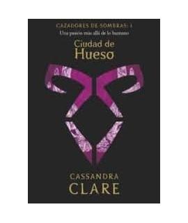 CIUDAD DE HUESO, CAZADORES DE SOMBRA 1