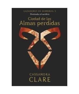 CIUDAD DE LAS ALMAS PERDIDAS, CAZADORES DE SOMRA 5