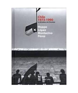 CHILE 1973 - 1990 LA DICTADURA DE PINOCHET