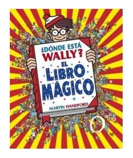 ¿DONDE ESTA WALLY? EL LIBRO MAGICO