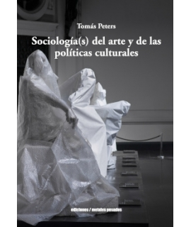 SOCIOLOGIA(S) DEL ARTE Y DE LAS POLITICAS CULTURALES