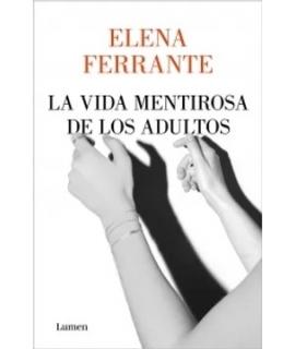 VIDA MENTIROSA DE LOS ADULTOS LA