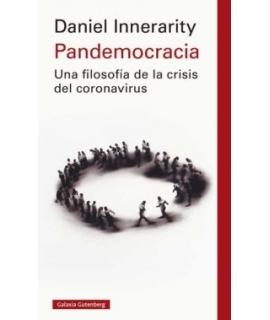 PANDEMOCRACIA. UNA FILOSOFÍA DE LA CRISIS DEL CORONAVIRUS