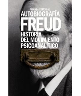 AUTOBIOGAFIA FREUD HISTORIA DEL MOVIMIENTO PSICOANALITICO