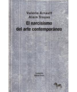 NARCISISMO DEL ARTE CONTEMPORANEO, EL