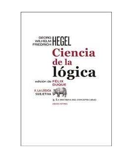 CIENCIA DE LA LOGICA II LA LOGICA SUBJETIVA