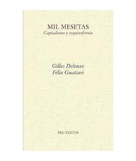 MIL MESETAS CAPITALISMO Y ESQUIZOFRENIA