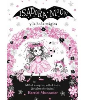 ISIDORA MOON Y LA BODA MAGICA T.D 3