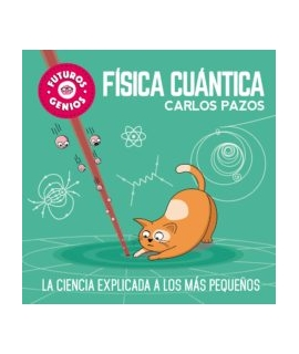 FUTUROS GENIOS 4 FISICA CUANTICA
