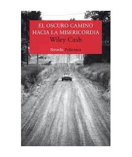 OSCURO CAMINO HACIA LA MISERICORDIA