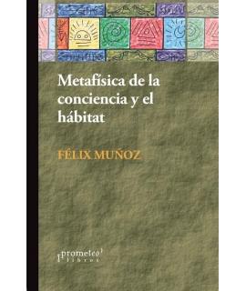 METAFISICA DE LA CONCIENCIA Y EL HABITAR