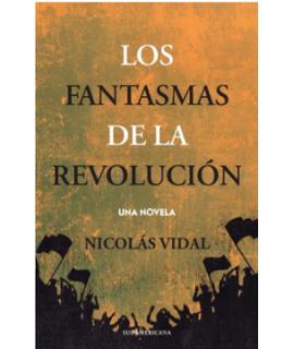 FANTASMAS DE LA REVOLUCION, LOS