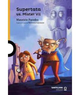 SUPERTATA VS MISTER VIL