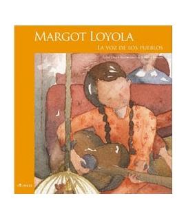 MARGOT LOYOLA LA VOZ DE LOS PUEBLOS