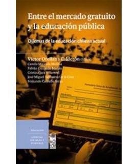 ENTRE EL MERCADO GRATUITO Y LA EDUCACION PUBLICA