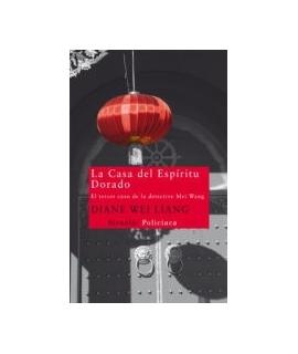 LA CASA DEL ESPIRITU DORADO (TERCER CASO MEI WANG)