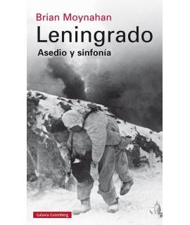 LENINGRADO / ASEDIO Y SINFONIA