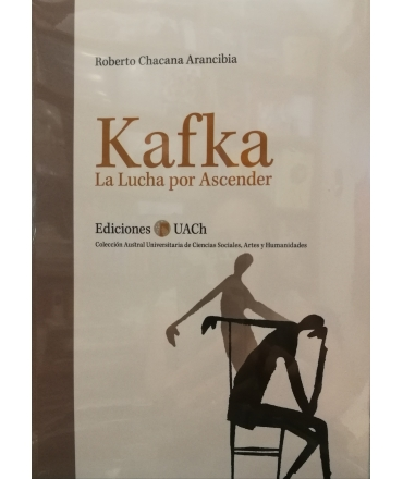 KAFKA LA LUCHA POR ASCENDER